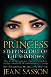 #4: Princess: Stepping Out of the Shadows