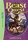 Beast Quest, tome 4 : L'homme-cheval par Blade