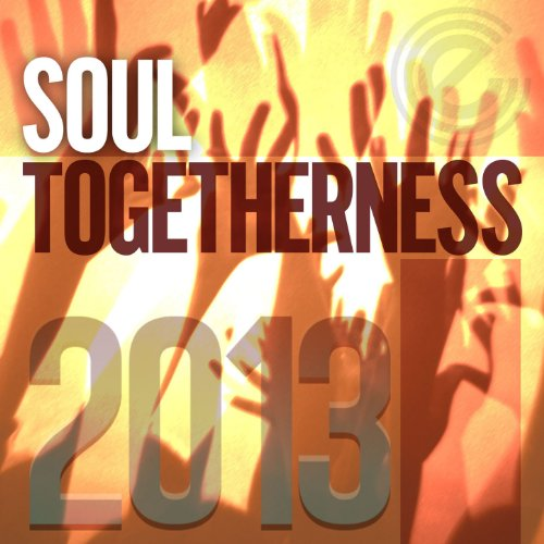 Soul Togetherness 2013 (Deluxe...