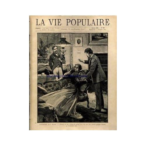 VIE POPULAIRE (LA) [No 80] du 07/10/1894 - HYPNOSE PAR RICARD - P. HERVIEU - J. SCHULTZ - LEON DE TINSEAU - JEAN AICARD - F. VANDEREM - CL. VIGNON - H. MALOT.