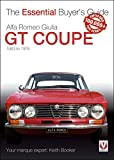 Alfa Romeo Giulia GT Coupé: The Essential Buyer's Guide (Essential Buyer's Guide series) (English Edition)