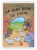 La gran idea de Bubal (Conocimiento Prescripción)