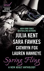 Spring Fling: A New Adult Anthology (Red Avon Impulse) by Julia Kent (2014-04-22)