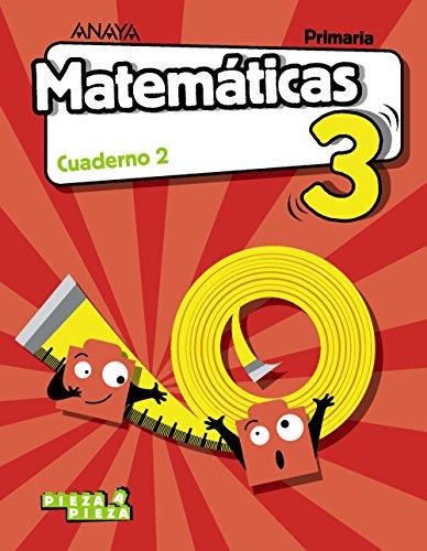 Matemáticas 3. Cuaderno 2. (Pieza a Pieza)