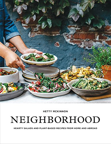 Neighborhood: Salads, Sweets, and Stories from Home and Abroad por Hetty McKinnon