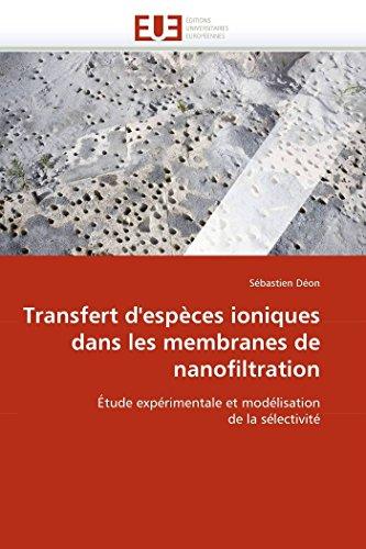 Transfert d'espces ioniques dans les membranes de nanofiltration