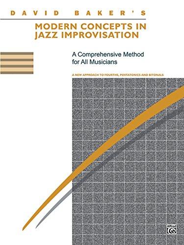 Modern Concepts in Jazz Improvisation por David Baker