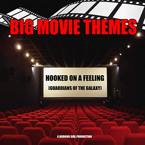 Hooked on a Feeling (From