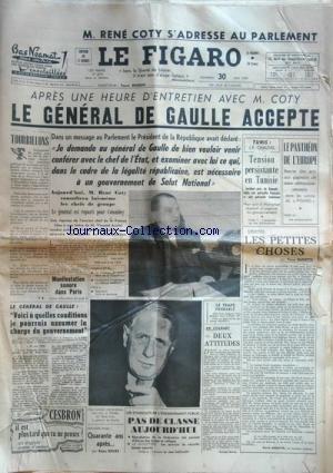 FIGARO (LE) [No 4270] du 30/05/1958 - RENE COTY S'ADRESSE AU PARLEMENT -ENTRETIEN DE GAULLE - COTY -TUNIS / TENSIO PERSISTANTE PAR CHAUVEL -LE PANTHEON DE L'EUROPE -LES PETITES CHOSES PAR GAXOTTE -40 ANS APRES PAR ROURE -LES CONFLITS SOCIAUX par Collectif