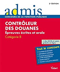 Concours Contrôleur des douanes, Épreuves écrites et orale Catégorie B, Admis Tout le concours