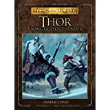 Thor: Viking God of Thunder (Myths and Legends) by Graeme Davis (2013-09-17)