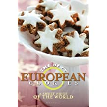 The Best European Cookies: A Sweet Piece of the World