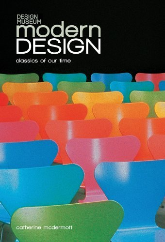 Modern Design: Classics of Our Time by Catherine McDermott (2011-08-02)