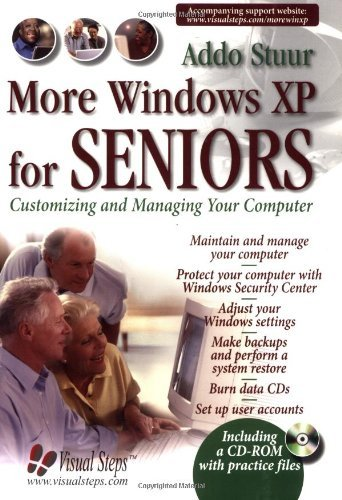 More Windows XP for Seniors: Customizing and Managing Your PC by Addo Stuur (2005-11-30)