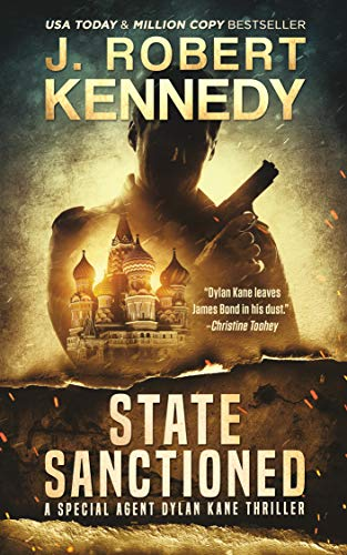 State Sanctioned (Special Agent Dylan Kane Thrillers Book 8) (English Edition)