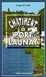 Commissaire Landowski, tome 26 : Châtiment à Port-Launay par Serge Le Gall