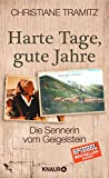 Produkt-Bild: Harte Tage, gute Jahre: Die Sennerin vom Geigelstein