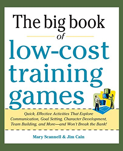 big-book-of-low-cost-training-games-quick-effective-activities-that-explore-communication-goal-setti
