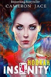 Hookah (Insanity Book 4): Volume 4