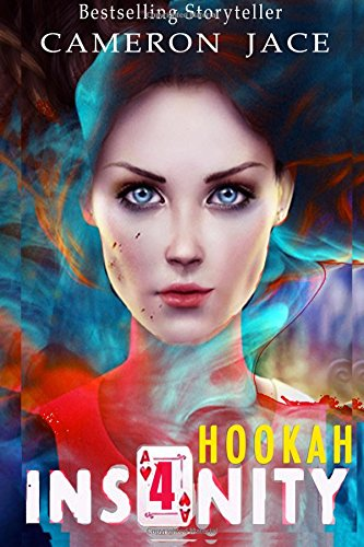 Hookah (Insanity Book 4): Volume 4