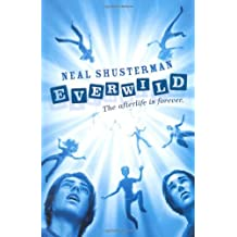 Everwild by Neal Shusterman (2010-02-04)