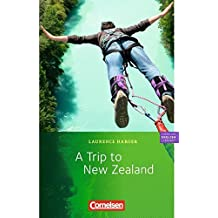 "Cornelsen English Library - Fiction: 6. Schuljahr, Stufe 2 - A Trip to New Zealand: Lektüre zu ""English G 21"". Mit Aufgaben und Activities"