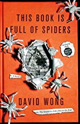 This Book Is Full Of Spiders: Seriously Dude Dont Touch It by David Wong (2012-10-02)