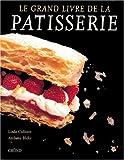 Le grand livre de la pâtisserie (Traditions Culi)