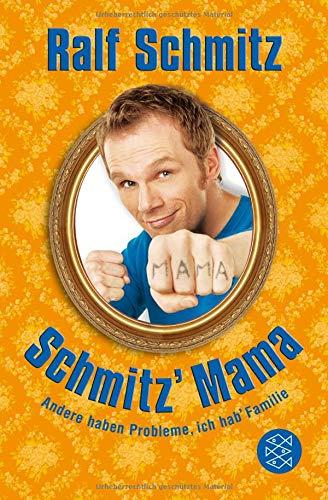 Schmitz\' Mama: Andere haben Probleme, ich hab\' Familie