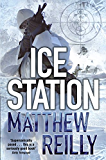 Ice Station (The Scarecrow Series Book 1)
