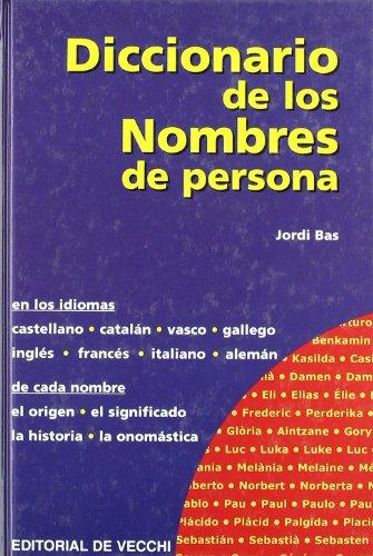 Diccionario de Los Nombres por Jordi Bas I. Vidal