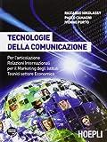 Tecnologie della comunicazione. Per gli Ist. tecnici commerciali. Con CD-ROM. Con espansione online
