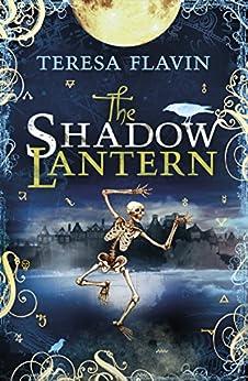 The Shadow Lantern (The Blackhope Trilogy) by [Flavin, Teresa]