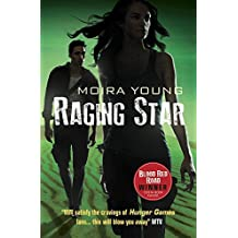Raging Star (Dustlands 3) by Moira Young (2014-05-01)