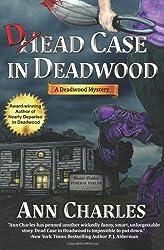 Dead Case in Deadwood: Deadwood Mystery Series (Volume 3) by Ann Charles (2012-03-10)