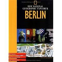 National Geographic Explorer - Berlin. Öffnen, aufklappen, entdecken