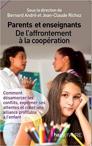 Parents et enseignants, de l'affrontement à la coopération