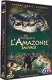 Les Chroniques de l'Amazonie sauvage, Vol. 1 - Édition