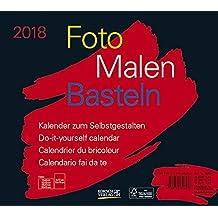Foto-Malen-Basteln Bastelkalender quer schwarz 2018: Fotokalender zum Selbstgestalten. Do-it-yourself Kalender mit festem Fotokarton. Format: 24 x 21,5 cm