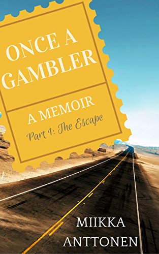 Once A Gambler: The Escape (English Edition)