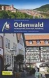 Odenwald: mit Bergstraße, Darmstadt, Heidelberg - Stephanie Aurelia Runge