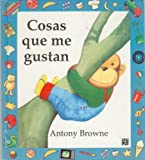 Cosas que me gustan by Browne Anthony (1992-01-01)