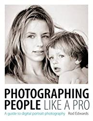 Photographing People Like a Pro: A Guide to Digital Portrait Photography