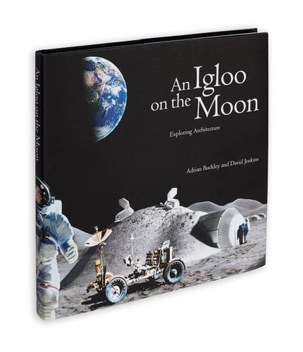 an-igloo-on-the-moon-exploring-architecture