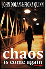 Chaos Is Come Again Paperback