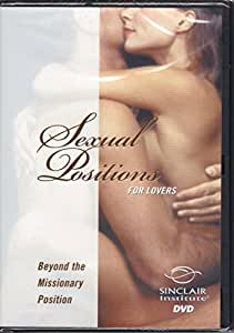 Better Sex Video Series: Sexual Positions for Lovers - Beyond the Missionary Position