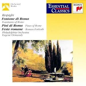Les Fontaines de Rome / Les Pins de Rome