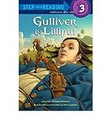 [(Gulliver in Lilliput )] [Author: Lisa Findlay] [Aug-2010]