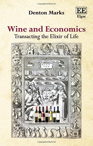 Wine and Economics: Transacting the Elixir of Life