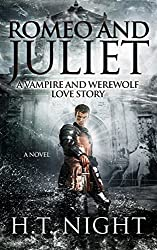 Romeo and Juliet: A Vampire and Werewolf Love Story (A Novel) (English Edition)